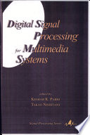 Digital Signal Processing for Multimedia Systems Book