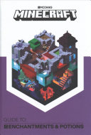Minecraft: Guide to Enchantments and Potions