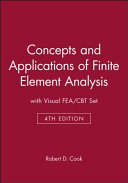 Concepts and Applications of Finite Element Analysis 4E with Visualfea/Cbt Set