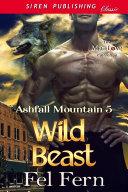 Wild Beast (Ashfall Mountain 5) ebook
