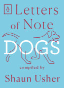 Letters of Note  Dogs