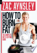 Zac Aynsley   How To Burn Fat Book