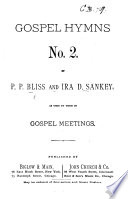 Gospel Hymns No. 2. By P. P. Bliss and I. D. Sankey