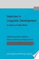 Inquiries in Linguistic Development