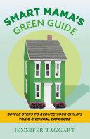 Smart Mama s Green Guide