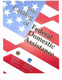 Catalog of Federal Domestic Assistance 2010 Binder Only Book