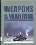 Weapons   Warfare  Modern weapons and warfare  since 1500