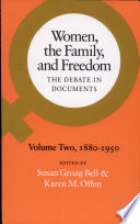 Women The Family And Freedom 1880 1950
