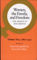 Women, the Family, and Freedom: 1880-1950