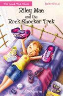 Pdf Riley Mae and the Rock Shocker Trek Telecharger