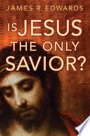 Is Jesus the Only Savior