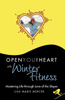 Open Your Heart with Winter Fitness