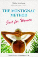 The Montignac Method Just for Women