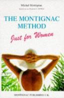 The Montignac Method Just for Women