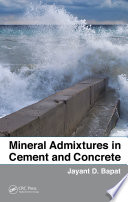 Mineral Admixtures in Cement and Concrete Book