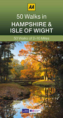 50 Walks in Hampshire   Isle of Wight