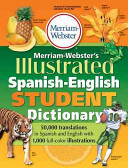 Merriam Webster s Illustrated Spanish English Student Dictionary