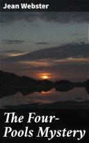 The Four-Pools Mystery [Pdf/ePub] eBook