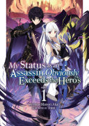 My Status as an Assassin Obviously Exceeds the Hero s  Light Novel  Vol  1