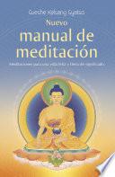 Nuevo manual de meditación  : Meditaciones para una vida feliz y llena de significado