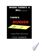 Where There's a Will.....There's Murder