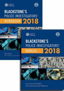Blackstone s Police Investigators  Manual and Workbook 2018