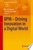 BPM   Driving Innovation in a Digital World