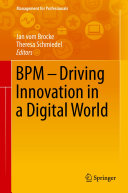 BPM - Driving Innovation in a Digital World