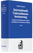 Cover image of Internationale Unternehmensbesteuerung : deutsche Investitionen im Ausland ; ausländische Investitionen im Inland