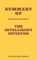 Summary of Benjamin Graham's The Intelligent Investor Pdf/ePub eBook
