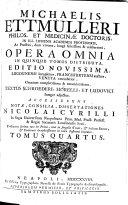 Opera omnia in V. tomos distributa, ed. novissima omnium completissima et emaculatissima