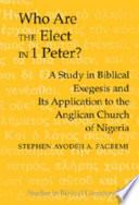 Who are the Elect in 1 Peter?