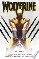 Marvel Classic Novels   Wolverine  Weapon X Omnibus
