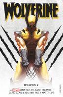 Pdf Marvel Classic Novels - Wolverine: Weapon X Omnibus