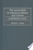 The Automobile In American History And Culture