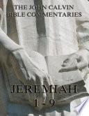 John Calvin S Commentaries On Jeremiah 1 9