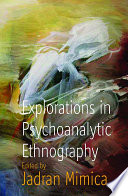 Explorations in Psychoanalytic Ethnography Book