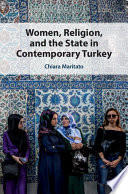Women  Religion  and the State in Contemporary Turkey Book
