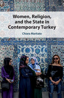 Women  Religion  and the State in Contemporary Turkey