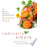 Radically Simple  Brilliant Flavors with Breathtaking Ease
