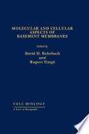 Molecular and Cellular Aspects of Basement Membranes Book