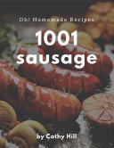 Oh  1001 Homemade Sausage Recipes Book