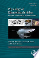 Physiology of Elasmobranch Fishes  Structure and Interaction with Environment