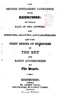The Second Initiatory Catechism with Exercises  Etc   Second Edition