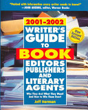 Writer's Guide to Book Editors, Publishers and Literary Agents, 2001-2002