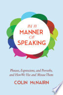In a Manner of Speaking