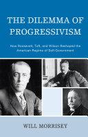 The Dilemma of Progressivism Pdf/ePub eBook