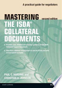 Mastering the ISDA Collateral Documents