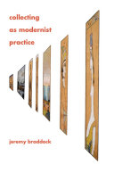 Collecting as Modernist Practice