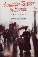 Canadian Travellers in Europe  1851 1900